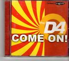 (FK773) The D4, Come On! - 2002 CD