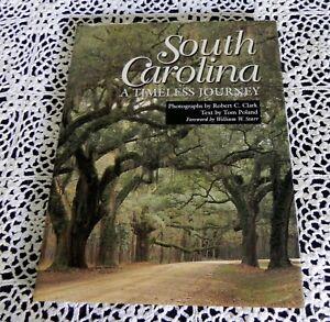 South-Carolina-Timeless-Journey-by-Tom-Poland-and-Robert-Clark-SIGNED-Poland-HC