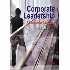 Corporate Leadership: A Competitive Advantage by U. C. Mathur (Paperback, 2012)
