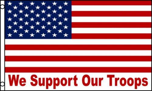 Flag We Support Our Troops NEW Large 3/'x5/' Sand Rail UTV RV ATV