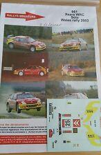 Decals  1/43 réf 661 Citroën Xsara Wrc Sola Wales rally 2003