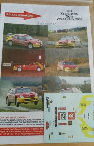 DECALS 1//43 REF 661 CITROEN XSARA WRC SOLA WALES RALLY 2003 RALLY SPAIN