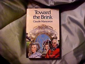 Toward-the-Brink-Vol-4-by-Claude-Manceron-1983-Hardcover-FIRST-EDITION-Book