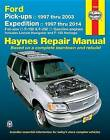 Ford Pick-Ups, Expeditin & Navigator Automotive Repair Manual: 1997 to 2014 by Anon (Paperback, 2015)