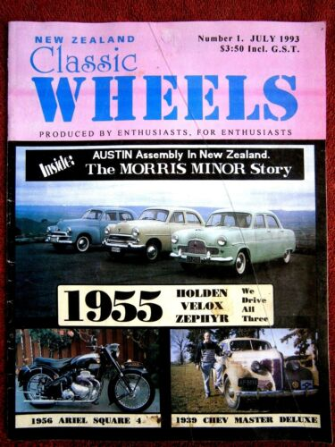 NEW ZEALAND CLASSIC WHEELS MAGAZINE ISSUE No. 1 JULY 1993