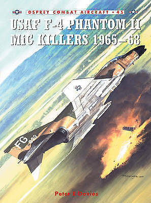 1 of 1 - USAF F-4 Phantom II MiG Killers 1965-68 (Combat Aircraft), Very Good Condition B