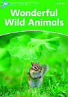 Dolphin Readers Level 3: Wonderful Wild Animals by Fiona Kenshole (Paperback, 2005)