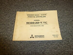 mitsubishi 6d22 22 t tc diesel engine parts catalog manual manual ebay rh ebay com mitsubishi 6d22 engine repair manual Mitsubishi Montero Engine Manual