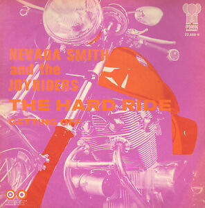 NEVADA-SMITH-amp-THE-JOYRIDERS-The-Hard-Ride-RARE-R-amp-B-FREAKBEAT-7-034-DUTCH-PS