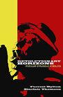 Revolutionary Horizons: Popular Struggle in Bolivia by Sinclair Thomson, Forrest Hylton (Paperback, 2007)