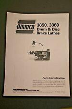 Ammco 3850 3860 Disc Amp Drum Brake Lathe Parts Manual