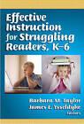 Effective Instruction for Struggling Readers, K-6 by Teachers' College Press (Paperback, 2007)