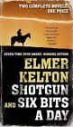 Shotgun and Six Bits a Day by Elmer Kelton (Paperback / softback, 2014)