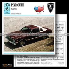 #104.16 PLYMOUTH VOLARE (1976-1981) - Fiche Auto Car card