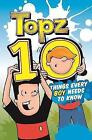Topz Ten Things Every Boy Needs to Know by Alexa Tewkesbury (Paperback, 2016)
