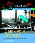 Detox Your Finances: Secrets of Personal Finance Success by J. Middleton (Paperback, 2004)