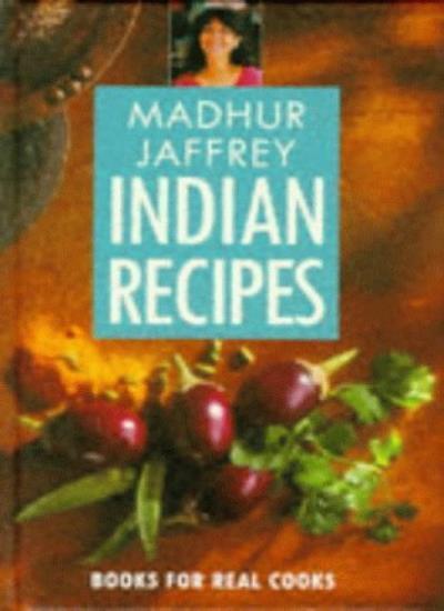 Madhur Jaffrey's Indian Recipes (Pavilion Books for Real Cooks),Madhur Jaffrey