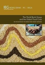 Independent Evaluation Group Studies: The World Bank Group and the Global...
