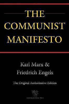 The Communist Manifesto (Chiron Academic Press - The Original Authoritative...