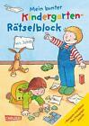 Mein bunter Kindergarten-Rätselblock von Hanna Sörensen und Laura Leintz (2013, Taschenbuch)