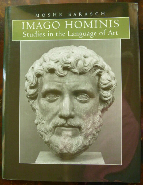 Imago Hominis: Studies in the Language of Art, by Moshe Barasch — 1st ed!