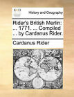Rider's British Merlin: 1771. ... Compiled ... by Cardanus Rider. by Cardanus Rider (Paperback / softback, 2010)