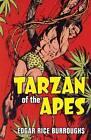 Tarzan of the Apes by Edgar Rice Burroughs (Hardback, 2010)