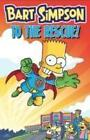 Bart Simpson - to the Rescue von Matt Groening (2014, Taschenbuch)
