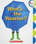 What's the Weather? by Scholastic (Paperback / softback, 2009)