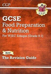 New-Grade-9-1-GCSE-Food-Preparation-amp-Nutrition-WJEC-Eduqas-Revision-Guide-CG