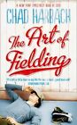 The Art of Fielding Harbach Chad 0007464940