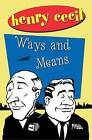 Ways and Means by Henry Cecil (Paperback, 2000)