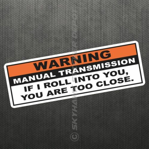 Warning Funny Vinyl Decal Bumper Sticker JDM Car Manual Transmission Stick Truck