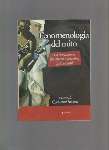 g.invitto -fenomenologia del mito  narrazione tra cinema filosofia,pricoanalisi