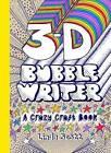 3D Bubble Writer: A Crazy Craft Book by Linda Scott (Paperback, 2015)