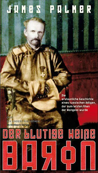 Der blutige weiße Baron | James Palmer | 2010 | deutsch | NEU