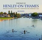Portrait of Henley-on-Thames: British Country Landscapes, Traditions and Community Life by Jim Donahue (Hardback, 2015)
