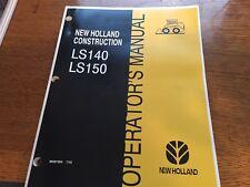 Fits New Holland Operators Manual Ls140 Ls150 86587054 799 Skid Steer
