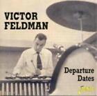 Departure Dates von Victor Feldman (2001)