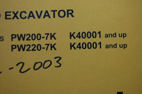 KOMATSU PW200 PW220-7K EXCAVATOR Service Manual book shop repair rubber tire OEM
