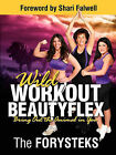 Wild Workout Beautyflex: Bring Out the Animal in You by The Forysteks' (Paperback / softback, 2011)