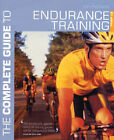 The Complete Guide to Endurance Training by Jon Ackland (Paperback, 2003)