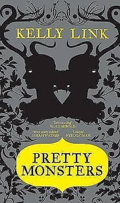 Link, Kelly, Pretty Monsters, Excellent Book