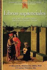 Los Libros Sapienciales : Job, Salmos, Proverbios, Qohelet, Cantar de Los...