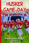 Husker Game Day by Valerie Lowrey Doherty (Hardback, 2011)