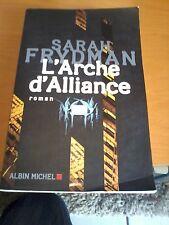 Sarah Frydman - L'Arche d'Alliance - Albin Michel