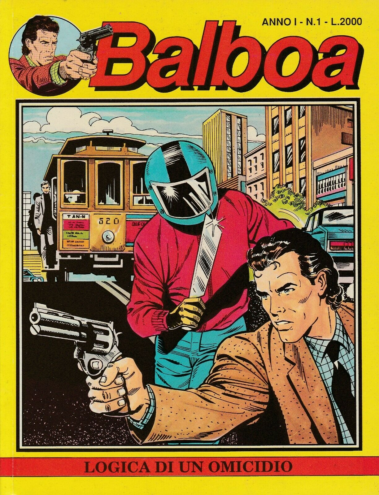 Immagine 1 - BALBOA #1 del APRILE 1989 - LOGICA DI UN OMICIDIO, EDIZIONI PLAY PRESS