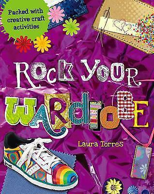 1 of 1 - Rock Your Wardrobe: Packed with Creative Craft Activities by Laura Torres (Engli