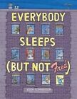 Everybody Sleeps (but Not Fred) by Josh Schneider (Hardback, 2015)