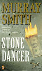 Stone Dancer by Murray Smith (Paperback, 1995)